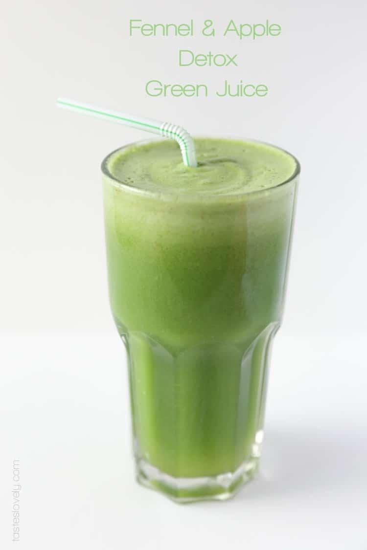 Fennel & Apple Detox Green Juice — Tastes Lovely