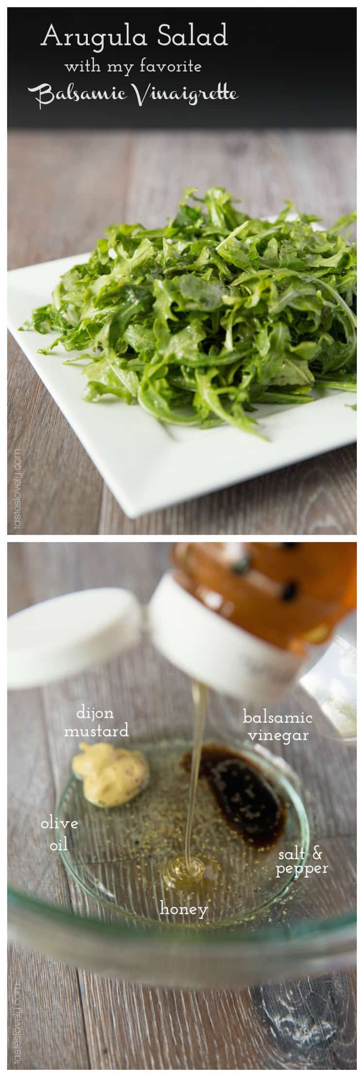 Arugula Salad with my favorite Balsamic Vinaigrette