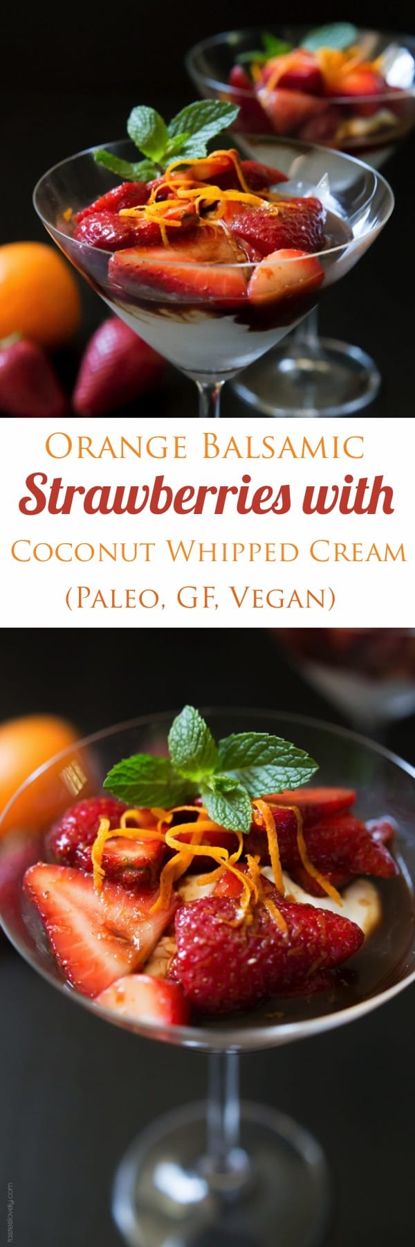Orange Balsamic Strawberries with Coconut Whipped Cream - a sweet and sour dessert that is full of flavor yet still low in calories #paleo #glutenfree #vegan #healthy