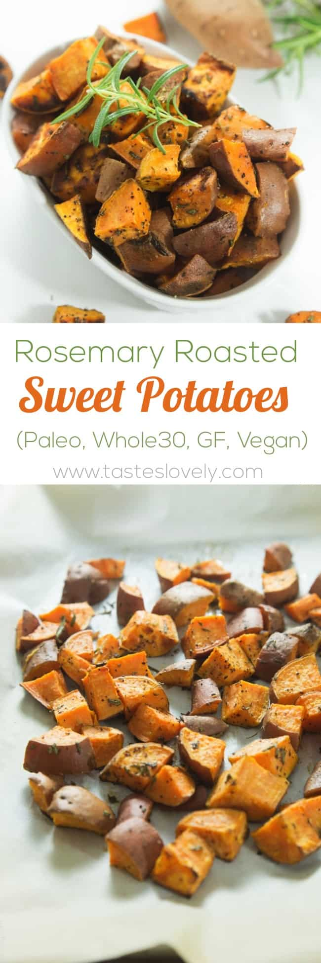 Rosemary Roasted Sweet Potatoes #paleo #whole30 #glutenfree #vegan