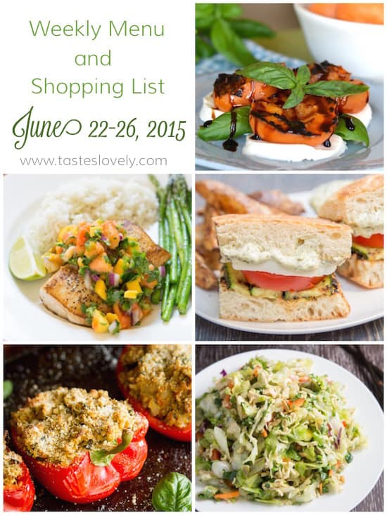 Weekly Menu & Grocery Shopping List - June 22-26, 2015 | tasteslovely.com