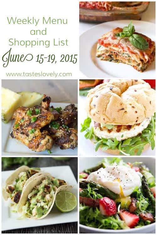 Weekly Menu and Grocery Shopping List for June 15-19, 2015 _ tasteslovely.com