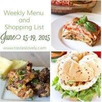 Weekly Menu & Shopping List :: June 15-19, 2015
