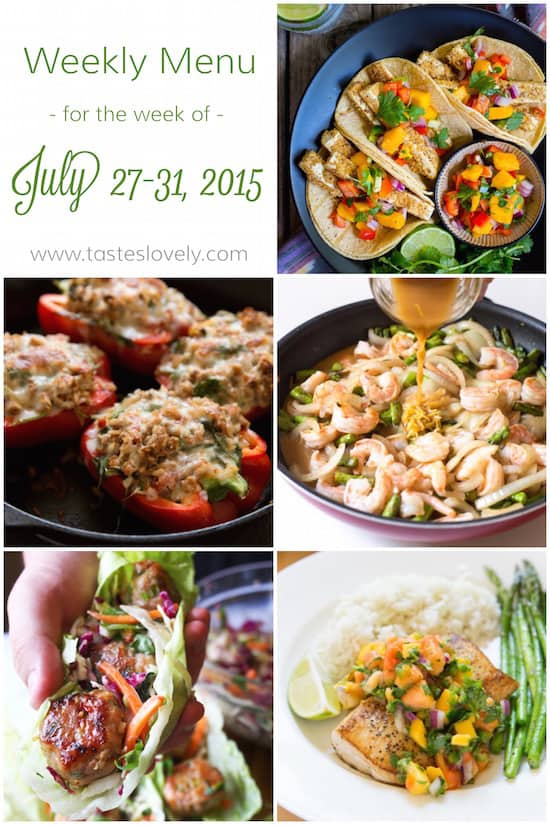 Weekly Menu for July 27-31, 2015 | tasteslovely.com