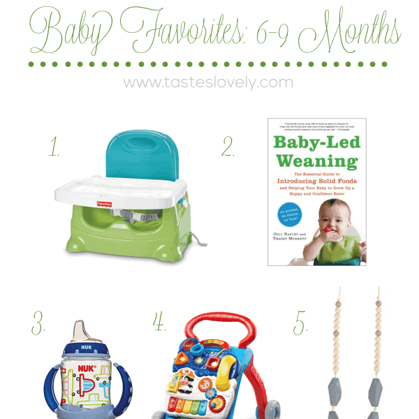 Baby Favorites 6-9 Months | tasteslovely.com