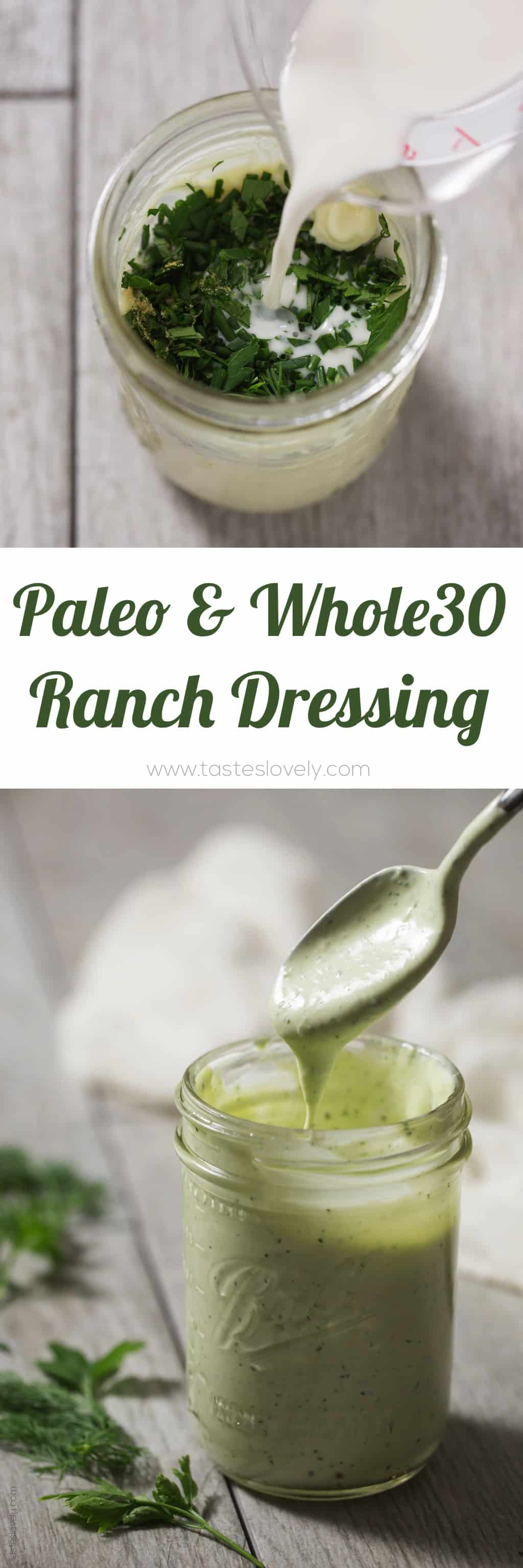 Homemade Paleo + Whole30 Ranch Dressing - the most delicious dairy free ranch dressing or dip!