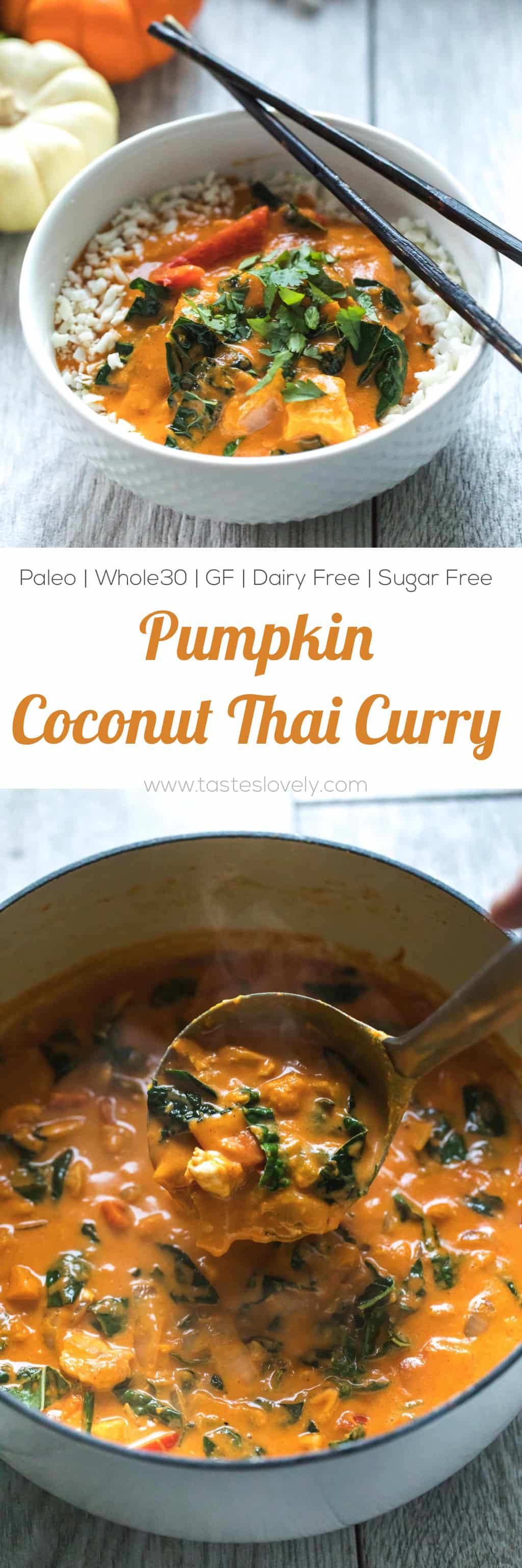 Paleo & Whole30 Pumpkin Coconut Thai Curry - a flavorful and healthy dinner recipe! Gluten free, grain free, dairy free, sugar free, clean eating