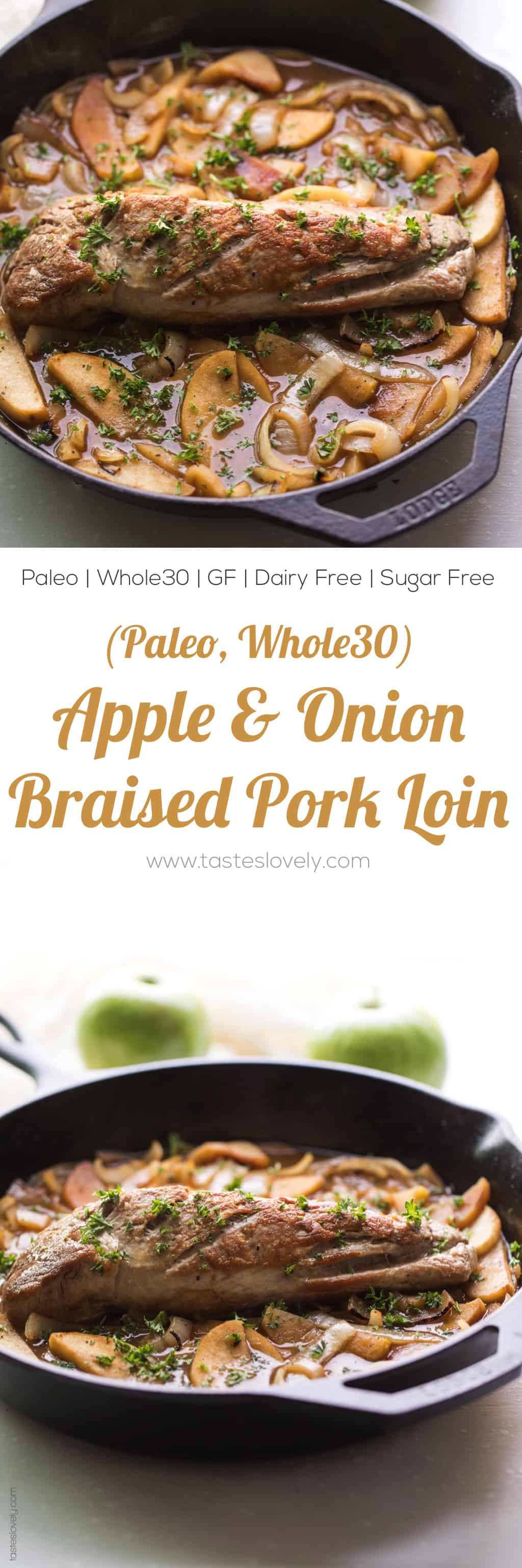 Paleo and Whole30 Apple & Onion Braised Pork Tenderloin - a flavorful and juicy dinner recipe that is dairy free, gluten free, sugar free