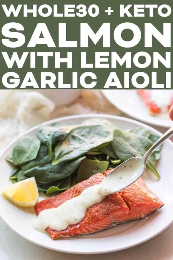 Whole30 Keto Salmon With Lemon Garlic Aioli Tastes Lovely