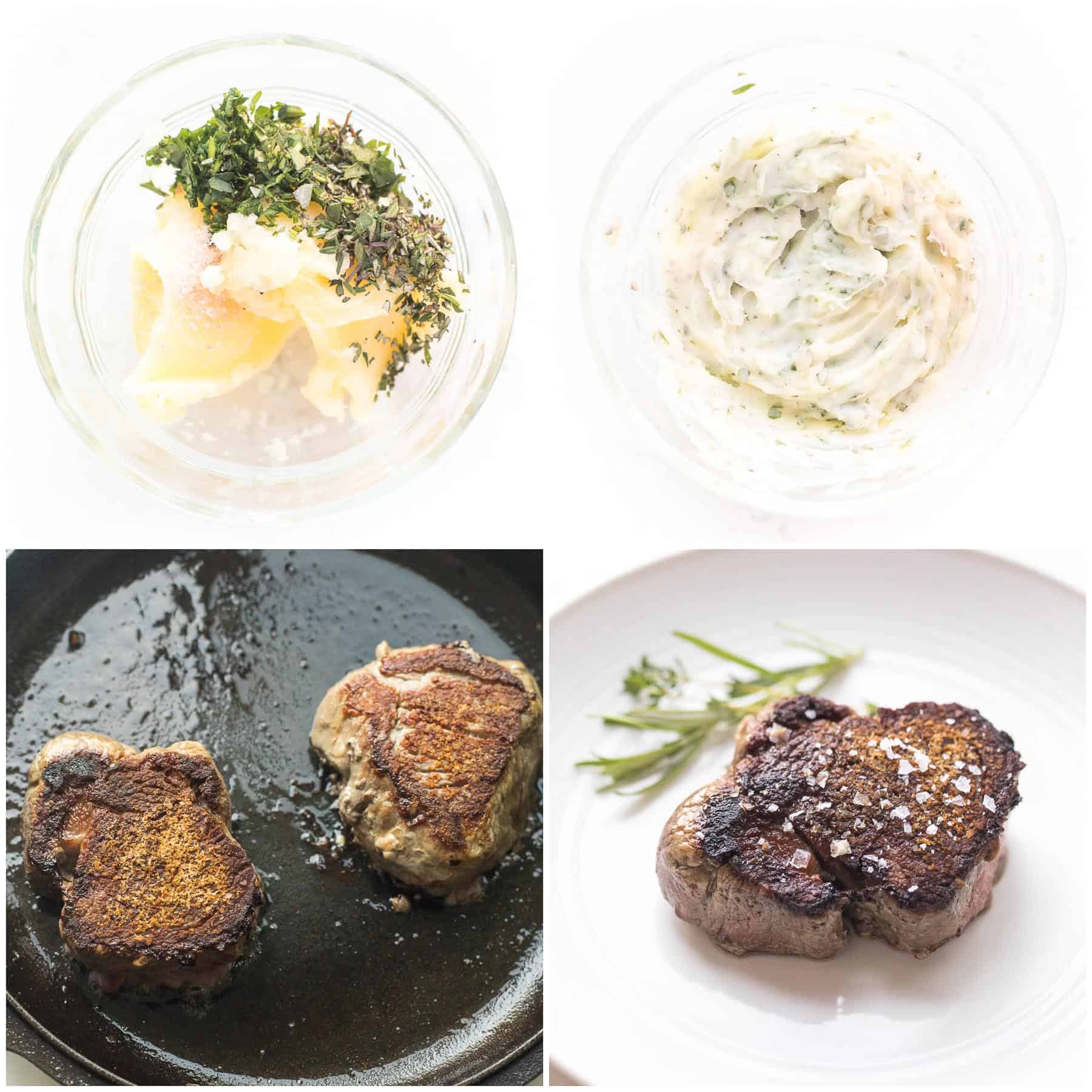 steps to making filet mignon with herb butter in a cast iron skillet