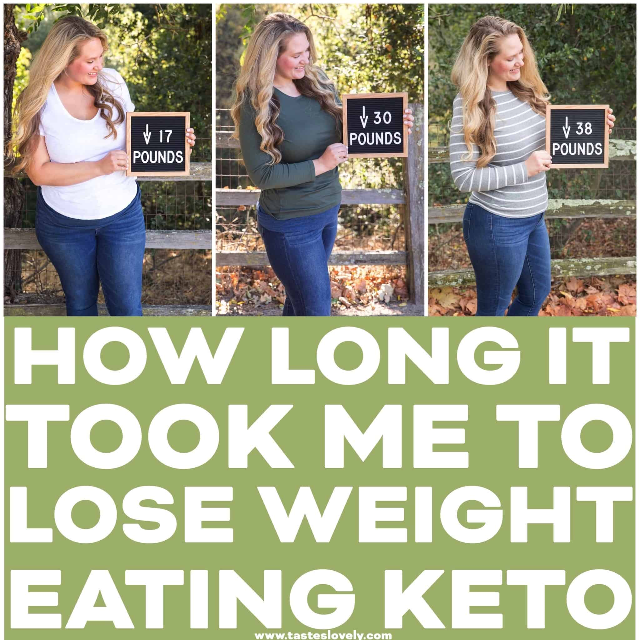 How Long It Took Me To Lose Weight Eating Keto - Tastes Lovely