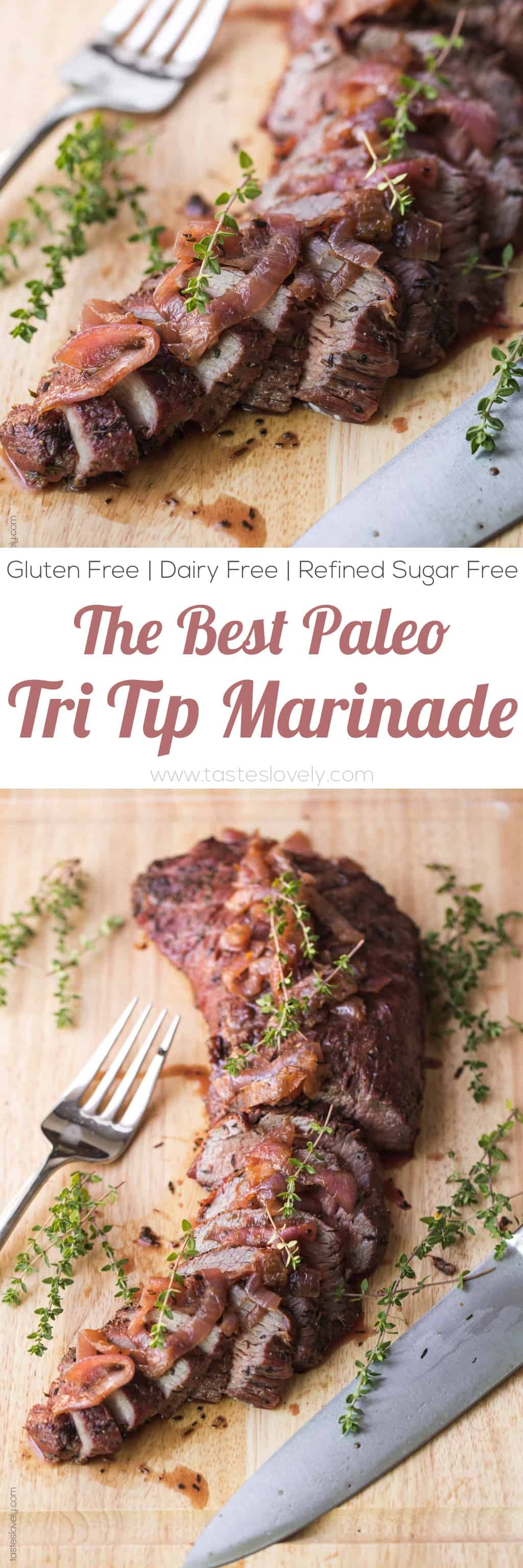 The BEST Paleo Tri Tip Steak Marinade Recipe - just 4 ingredients! Bright, flavorful and delicious. #paleo #glutenfree #grainfree #dairyfree #refinedsugarfree #cleaneating #realfood