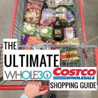 The Ultimate Whole30 Costco Shopping Guide